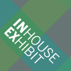 INhouse EXhibit