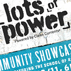 """Lots of Power"" Community Showcase"