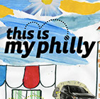 This is My Philly 2014